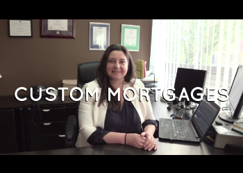 CUSTOM-MORTGAGES