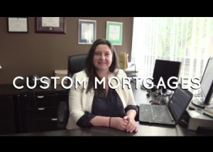 Rishel Fortugno, Custom Mortgages